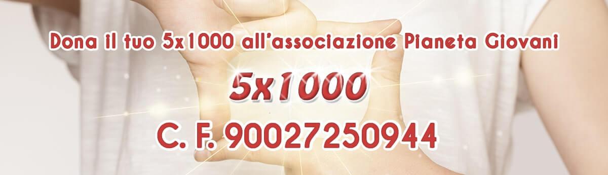 Dona il tuo 5x1000 all'associazione Pianeta Giovani di Isernia