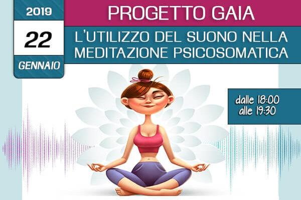 Formazione Progetto Gaia – L'utilizzo del suono nella Meditazione Psicosomatica