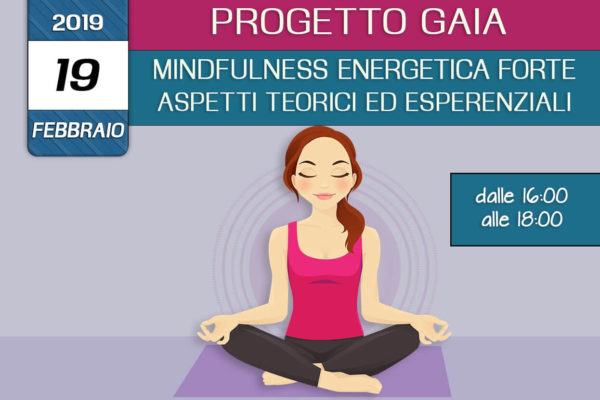 Formazione Progetto Gaia –  Mindfulness enegetica forte