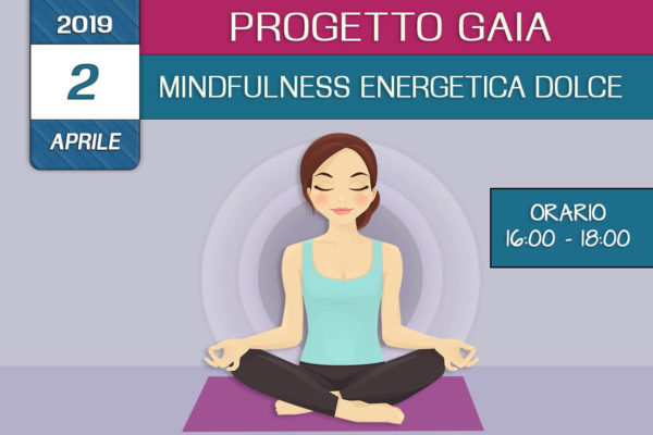 Formazione Progetto Gaia –  Mindfulness enegetica dolce