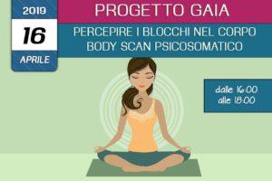 Formazione Progetto Gaia - Percepire i blocchi nel corpo body scan psicosomatico - associazione Pianeta giovani isernia