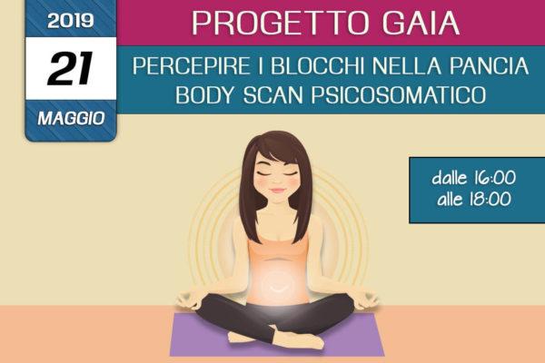 Formazione Progetto Gaia – Percepire i blocchi nella pancia – body scan psicosomatico 21 Maggio 2019 a Isernia organizzato dall'associazione Pianeta Giovani