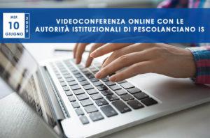 Videoconferenza con le auorita istituzionali - 10 giugno 2020 - Progetto Cantiere Totila - Associazione Pianeta Giovani