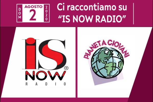 Intervista su Is Now Radio - Associazione Pianeta Giovani