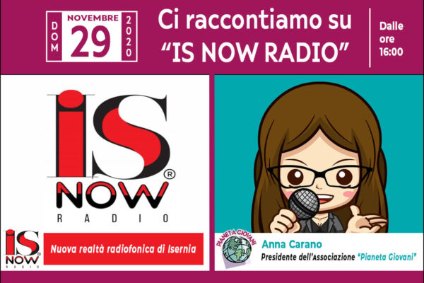 """Intervista dell'Associazione """"Pianeta Giovani"""" su """"Is Now Radio"""""""